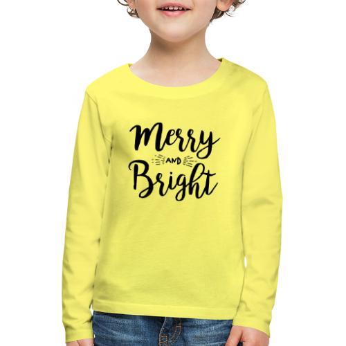 Merry and Bright - Kinder Premium Langarmshirt