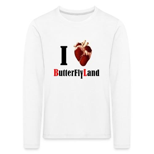 I love Butterflyland - T-shirt manches longues Premium Enfant