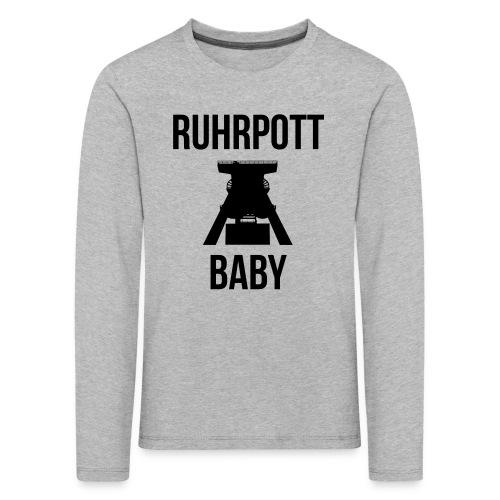 RUHRPOTT BABY - Deine Ruhrpott Stadt - Kinder Premium Langarmshirt