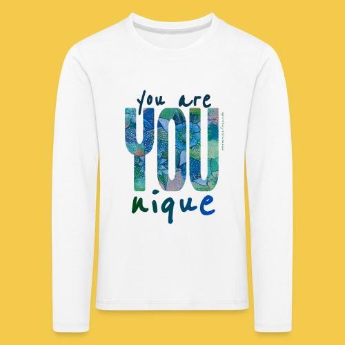 you are unique - Kinder Premium Langarmshirt