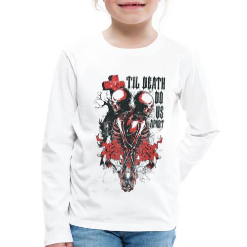 Til death do us apart - Camiseta de manga larga premium niño