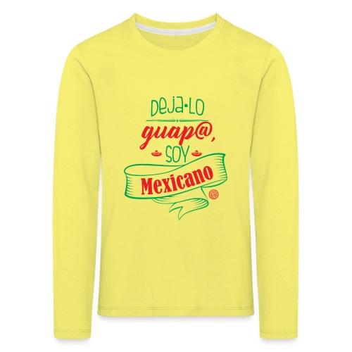 Deja lo Guap@ - Camiseta de manga larga premium niño
