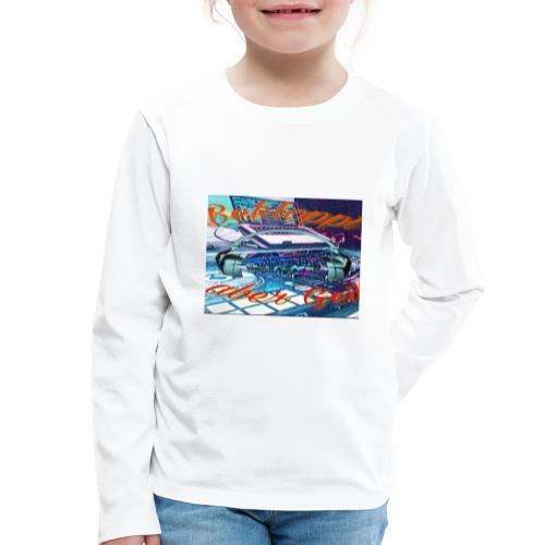 Bekloppt Aber Geil - Kinder Premium Langarmshirt