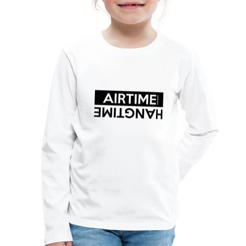 Temps d'antenne Hangtime - T-shirt manches longues Premium Enfant