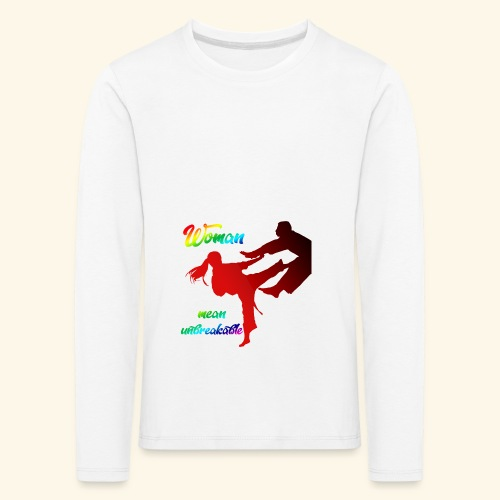 woman mean unbreakable - Maglietta Premium a manica lunga per bambini