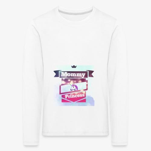 Mommy & Princess - Kinder Premium Langarmshirt