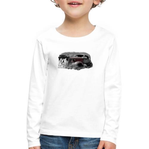 Live a life Oldtimer - Kinder Premium Langarmshirt