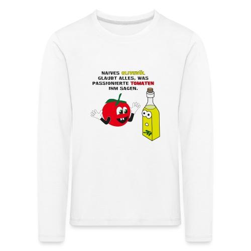 Tomate und Olivenöl - Kinder Premium Langarmshirt