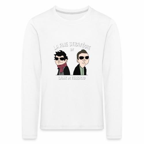 lafinestratégie - T-shirt manches longues Premium Enfant