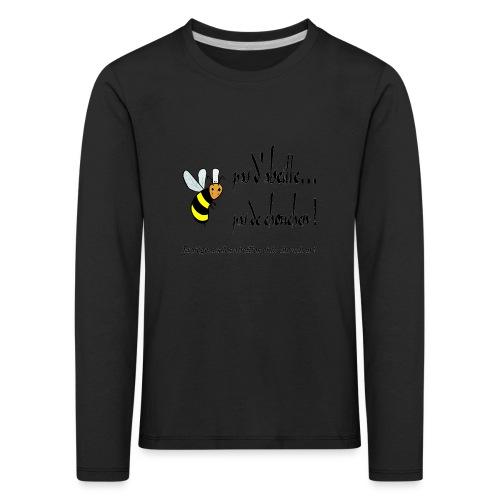 Pas d'abeille, pas de chouchen - T-shirt manches longues Premium Enfant