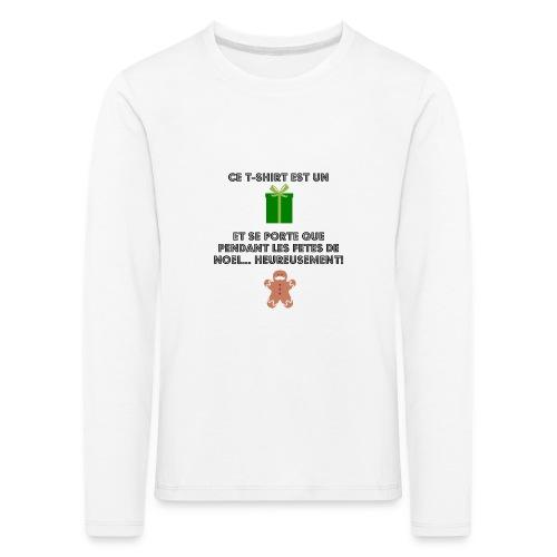 T-shirt cadeau de Noël - T-shirt manches longues Premium Enfant