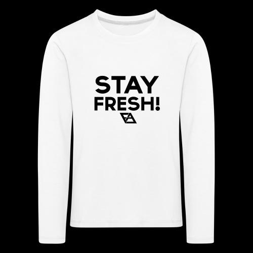 STAY FRESH! T-paita - Lasten premium pitkähihainen t-paita