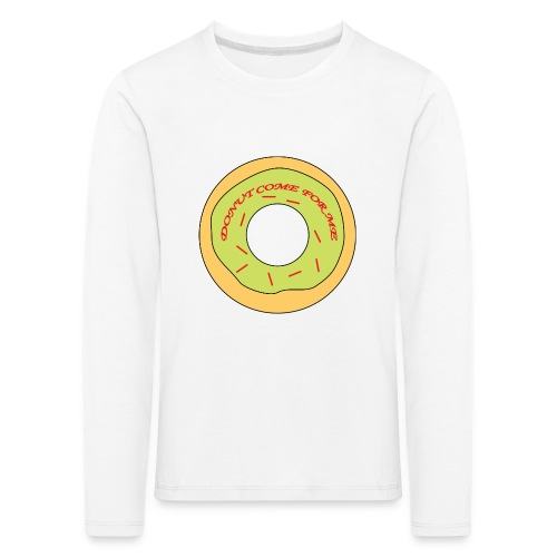 Donut Come For Me Red - Kids' Premium Longsleeve Shirt