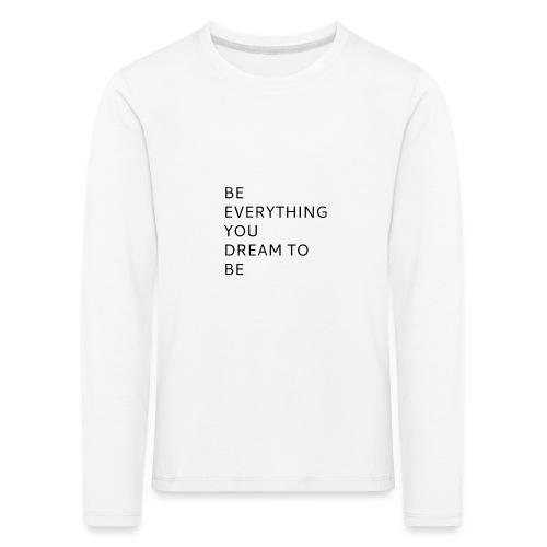 Dreamer - Lasten premium pitkähihainen t-paita