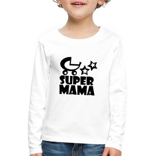 supermama - Kinder Premium Langarmshirt