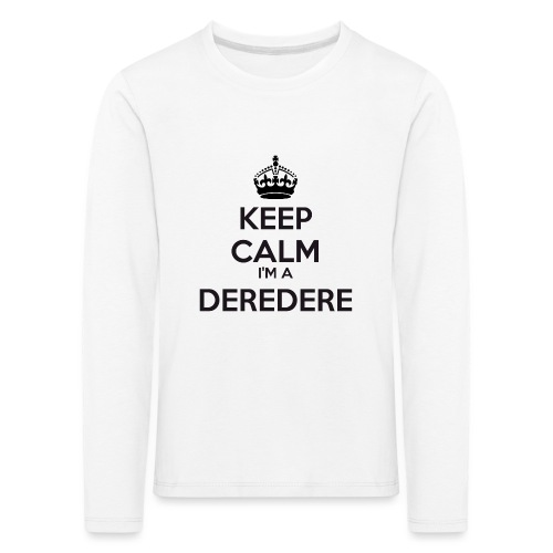 Deredere keep calm - Kids' Premium Longsleeve Shirt