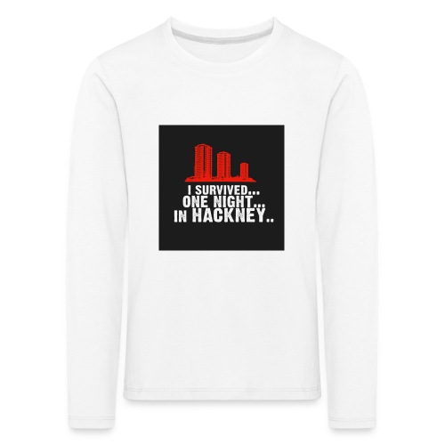 i survived one night in hackney badge - Kids' Premium Longsleeve Shirt