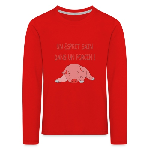 Porcitive Attitude - T-shirt manches longues Premium Enfant