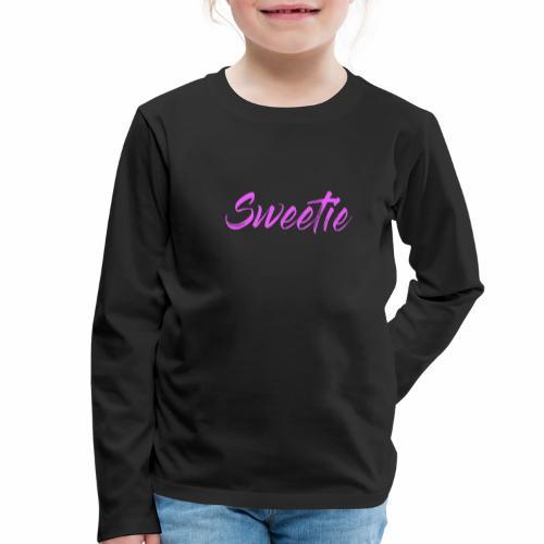 Sweetie - Kids' Premium Longsleeve Shirt