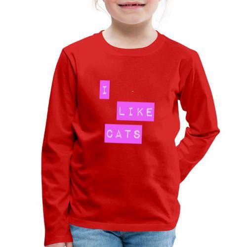 I like cats - Kids' Premium Longsleeve Shirt