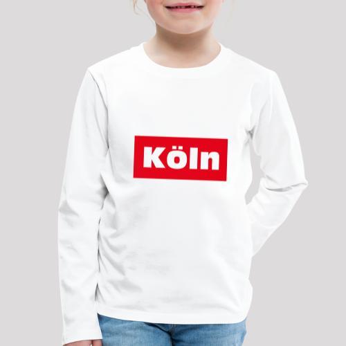 Köln - Kinder Premium Langarmshirt