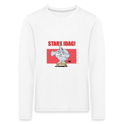 Stark idag - Långärmad premium-T-shirt barn
