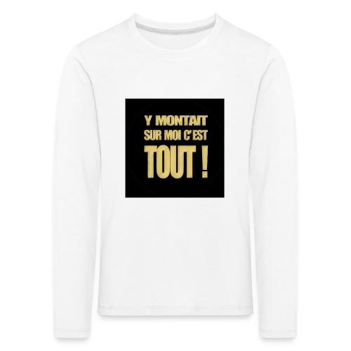 badgemontaitsurmoi - T-shirt manches longues Premium Enfant