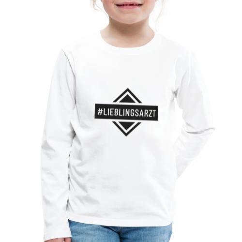 Lieblingsarzt (DR13) - Kinder Premium Langarmshirt