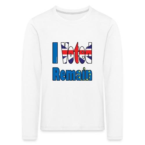 I Voted Remain referendum - Kids' Premium Longsleeve Shirt