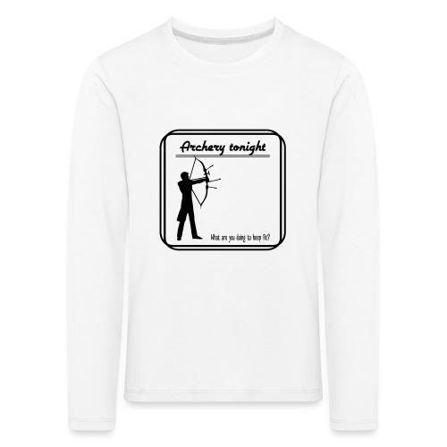 Archery tonight - Lasten premium pitkähihainen t-paita