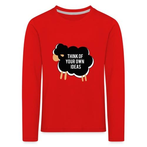Think of your own idea! - Kids' Premium Longsleeve Shirt