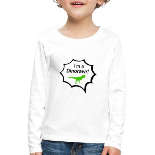 I¨m a dinorawr - Långärmad premium-T-shirt barn