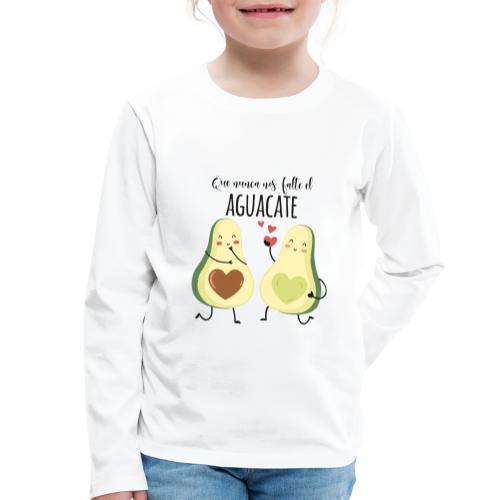 Que no nos falte el aguacate - Camiseta de manga larga premium niño