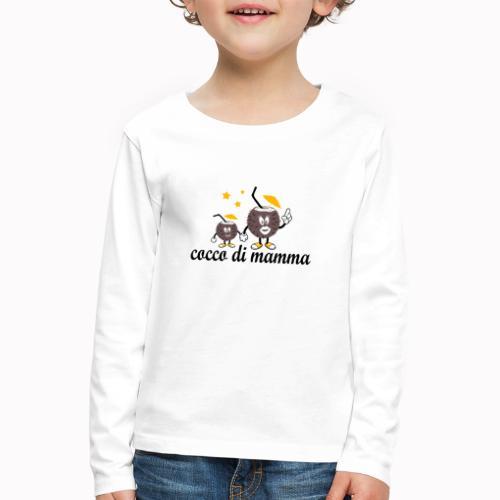 cocco di mamma - Maglietta Premium a manica lunga per bambini