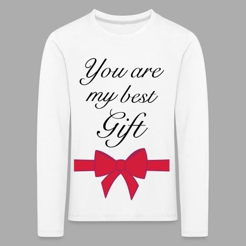 you are my best gift - Kids' Premium Longsleeve Shirt