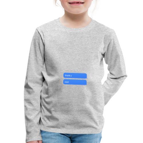Thank u, next - Kinderen Premium shirt met lange mouwen