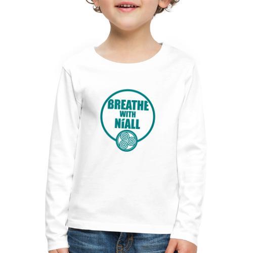 Breath with Niall Tshirt - Kids' Premium Longsleeve Shirt
