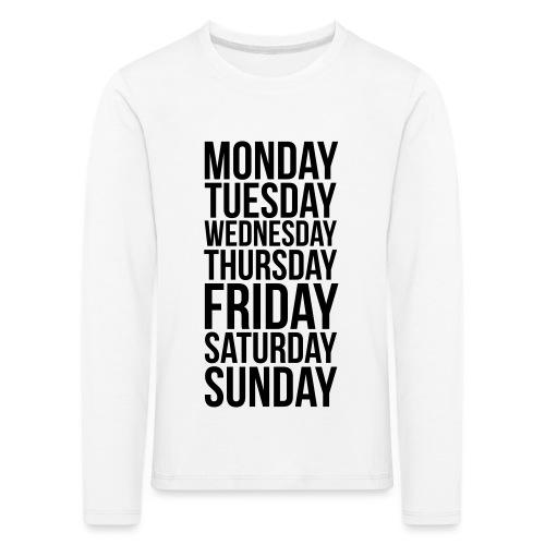 Days of the Week - Kids' Premium Longsleeve Shirt