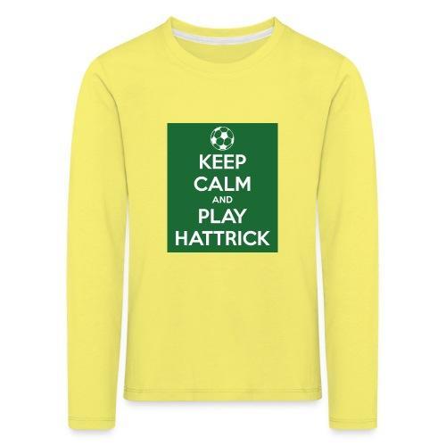 keep calm and play hattrick - Maglietta Premium a manica lunga per bambini