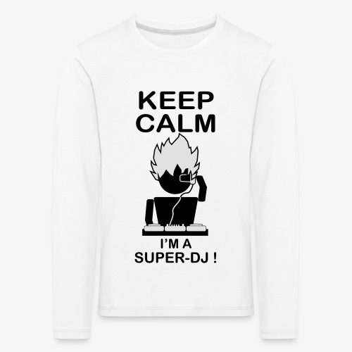 KEEP CALM SUPER DJ B&W - T-shirt manches longues Premium Enfant