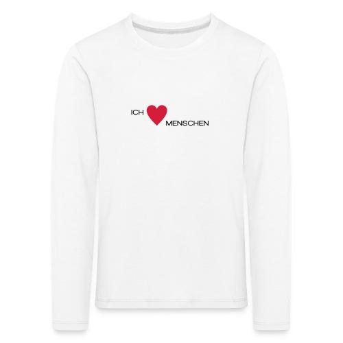 Ich liebe Menschen - Kinder Premium Langarmshirt