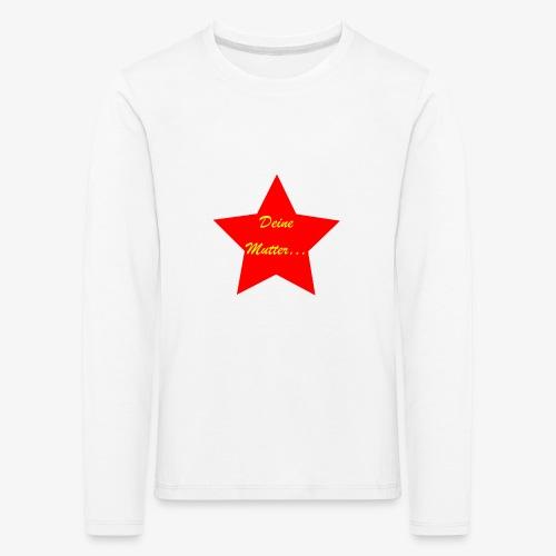 Mutter - Kinder Premium Langarmshirt