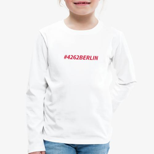 #4262berlin - Kinder Premium Langarmshirt