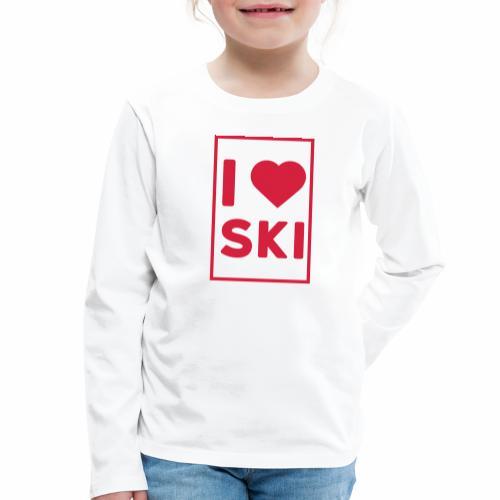 I love ski - T-shirt manches longues Premium Enfant