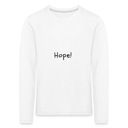 Hope - Camiseta de manga larga premium niño