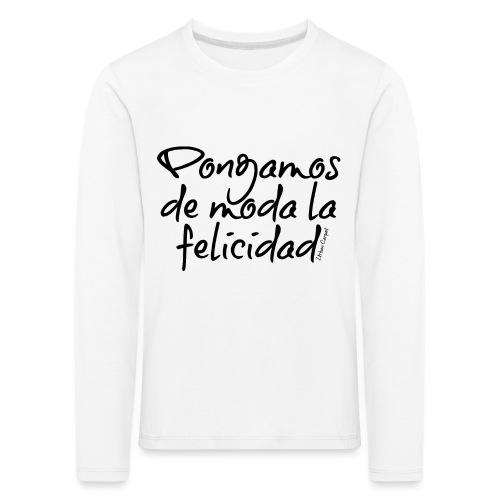Pongamos de moda la felicidad design - Camiseta de manga larga premium niño