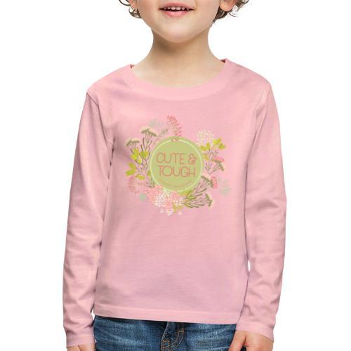 Cute and tough - green - Kids' Premium Longsleeve Shirt