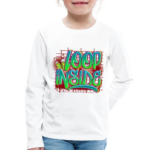 Loop inside 🤪 - Kinder Premium Langarmshirt