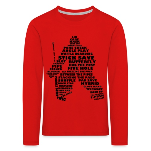Language of Hockey (Goalie version, black print) - Kids' Premium Longsleeve Shirt