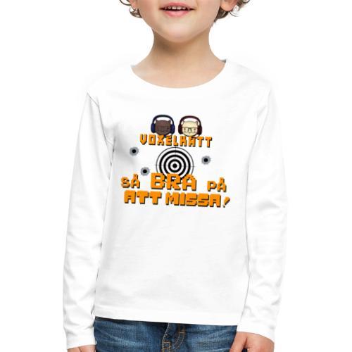 Voxelkatt BRA PÅ ATT MISSA - Långärmad premium-T-shirt barn